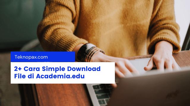 cara download file di academia dengan mudah