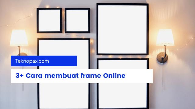 cara membuat frame foto online