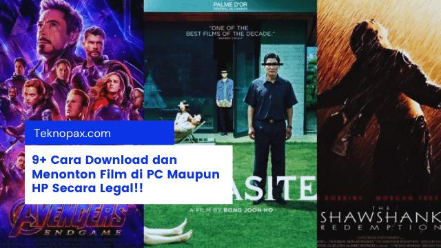 9+ Cara Download dan Menonton Film di PC Maupun Smartphone Secara Legal!!